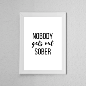 Sober Drinking Quote Poster Print