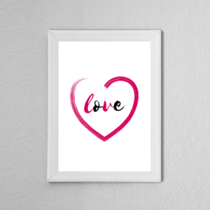 Pink 'Love' Heart Quote Poster Print
